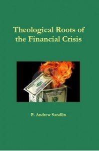 TheologicalRootsOfTheFinancialCrisis