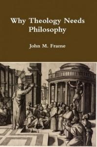 WhyTheologyNeedsPhilosophy